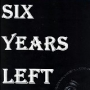 'Six Years Left' by Courtenay Hereward (Age 11)