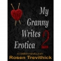 Announcing the Sequel to My Granny Writes...