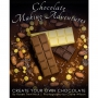 Out Today - Chocolate Making Adventures