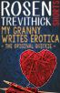 My Granny Writes Erotica (The Original Quickie)